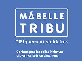 Ma belle tribu : soutenez un projet citoyen et solidaire !